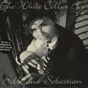 Click here for more info about 'Belle & Sebastian - White Collar Boy'