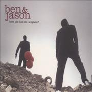 Click here for more info about 'Ben & Jason - How The Hell Do I Explain?'