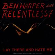 Click here for more info about 'Ben Harper - Lay There And Hate Me'