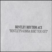 Click here for more info about 'Bentley's Gonna Sort You Out'