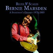 Click here for more info about 'Bernie Marsden - Blues N' Scales - A Snakeman's Odyssey 1970 - 2005'