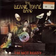 Click here for more info about 'Bernie Tormé - Im Not Ready'