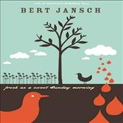 Click here for more info about 'Bert Jansch - Fresh As A Sweet Sunday Morning'