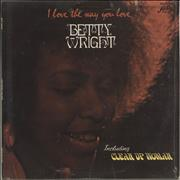 Click here for more info about 'Betty Wright - I Love The Way You Love'