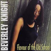 Click here for more info about 'Beverley Knight - Flavour Of The Old School'
