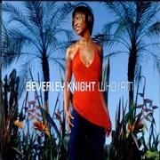 Click here for more info about 'Beverley Knight - Who I Am - Promo Pack'