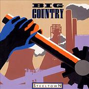 Click here for more info about 'Big Country - Steeltown'