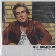 Click here for more info about 'Bill Champlin - No Place Left To Fall'