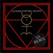 Click here for more info about 'Bill Nelson - Acceleration (U.S. Remix)'