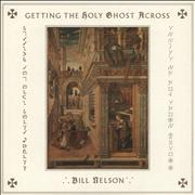 Click here for more info about 'Bill Nelson - Getting The Holy Ghost Across'