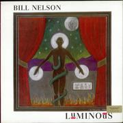 Click here for more info about 'Bill Nelson - Luminous'
