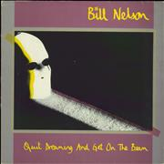 Click here for more info about 'Bill Nelson - Quit Dreaming And Get On The Beam'