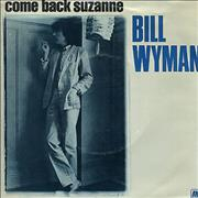 Click here for more info about 'Bill Wyman - Come Back Suzanne'