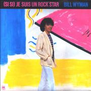 Click here for more info about 'Bill Wyman - (Si Si) Je Suis Un Rock Star - P/S'