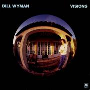 Click here for more info about 'Bill Wyman - Visions'