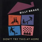 Click here for more info about 'Billy Bragg - Don't Try This At Home'