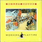 Click here for more info about 'Billy Bragg - Workers Playtime - Sealed'