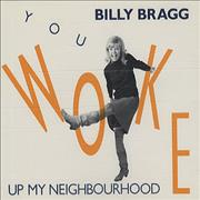 Click here for more info about 'Billy Bragg - You Woke Up My Neighbourhood'