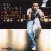 Click here for more info about 'Billy Crawford - You Didn't Expect That'