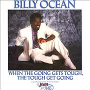 Click here for more info about 'Billy Ocean - When The Going Gets Tough, The Touch Get Going'
