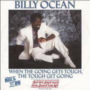 Click here for more info about 'Billy Ocean - When The Going Gets Tough, The Tough Get Going'