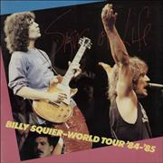 Click here for more info about 'Billy Squier - Signs Of Life - World Tour '84 - '85'