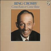 Click here for more info about 'Bing Crosby - Come Rain Or Come Shine'