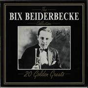 Click here for more info about 'The Bix Beiderbecke Collection - 20 Golden Greats'