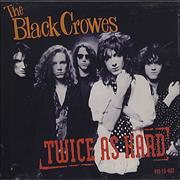 Click here for more info about 'The Black Crowes - Twice As Hard'