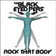 Click here for more info about 'Black Eyed Peas - Rock That Body'