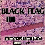 Click here for more info about 'Black Flag - Who's Got The 10 1/2?'