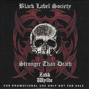 Click here for more info about 'Black Label Society - Stronger Than Death'