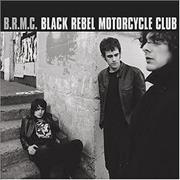 Click here for more info about 'Black Rebel Motorcycle Club'