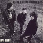 Click here for more info about 'Black Rebel Motorcycle Club - Love Burns'