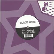 Click here for more info about 'Black Wire - See The Blood / Brother, We Had A Choice'