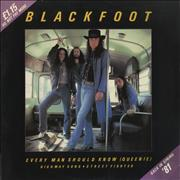 Click here for more info about 'Blackfoot - Every Man Should Know (Queenie)'