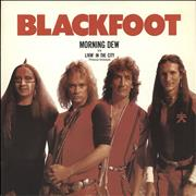 Click here for more info about 'Blackfoot - Morning Dew'