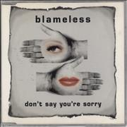 Click here for more info about 'Blameless - Don't Say You're Sorry'