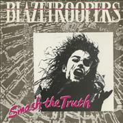 Click here for more info about 'Blazetroopers - Smash The Truth'