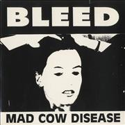"Bleed Mad Cow Disease UK 7"" vinyl"