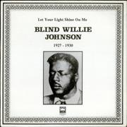 Click here for more info about 'Blind Willie Johnson - Let Your Light Shine On Me 1927-1930'