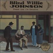 Click here for more info about 'Blind Willie Johnson - Praise God I'm Satisfied'