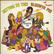 Click here for more info about 'Blodwyn Pig - Getting To This - 1st - VG'