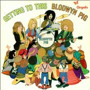 Click here for more info about 'Blodwyn Pig - Getting To This - 1st'