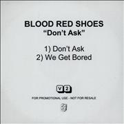 Click here for more info about 'Blood Red Shoes - Don't Ask'