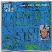Click here for more info about 'Blue System - Love Is Such A Lonely Sword'
