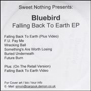 Click here for more info about 'Bluebird  - Falling Back To Earth'