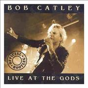 Click here for more info about 'Bob Catley - Official Bootleg: Live AT The Gods'