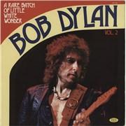 Bob Dylan A Rare Batch Of Little White Wonder Vol. 2 Italy vinyl LP
