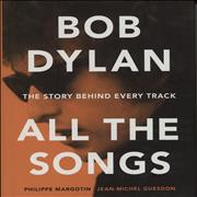 Click here for more info about 'Bob Dylan - All the Songs: The Story Behind Every Track'